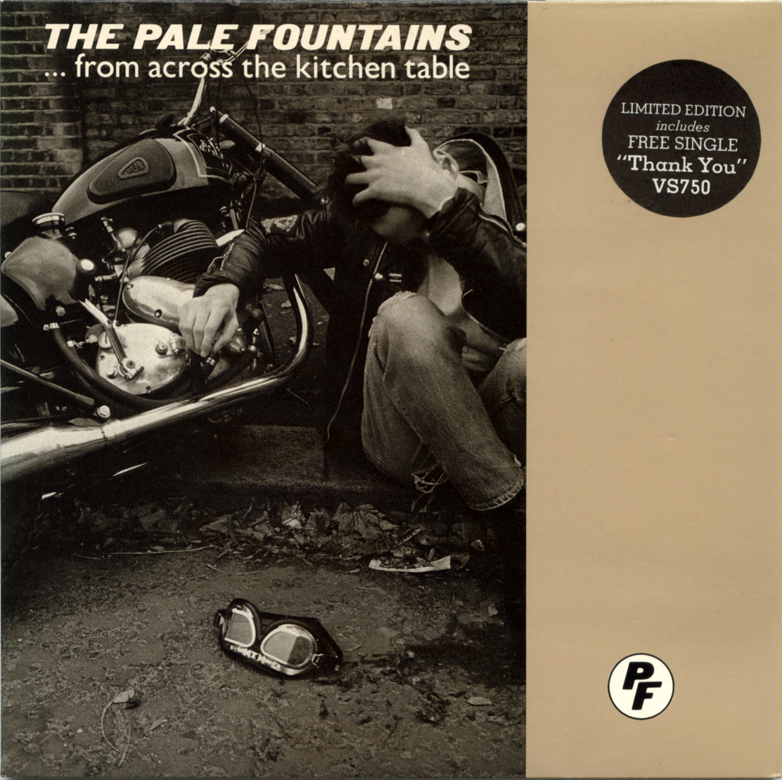 The Pale Fountains From Across The Kitchen Table