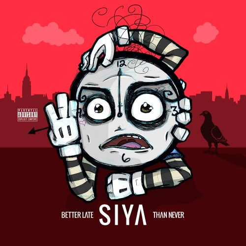 Siya - Better Late Than Never