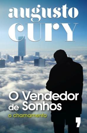 Autor Da Minha História Augusto Cury O Vendedor De Sonhos As