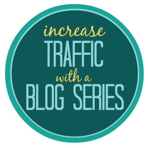 Increase Traffic with a Blog Series