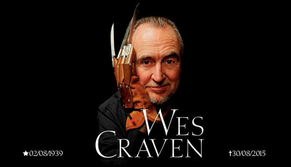 O Legado do cineasta Wes Craven, criados das séries de terror A Hora do Pesadelo e Pânico