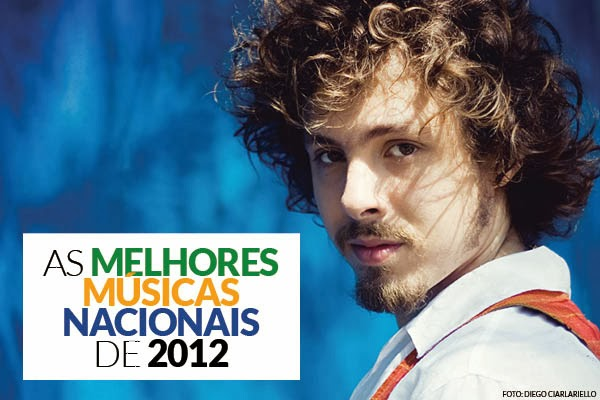 As melhores músicas nacionais de 2012