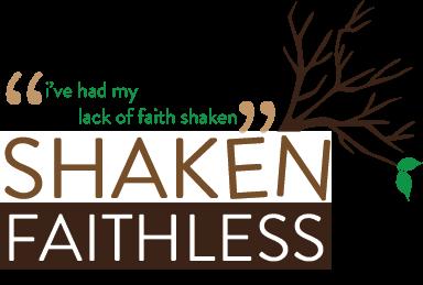 Shaken Faithless