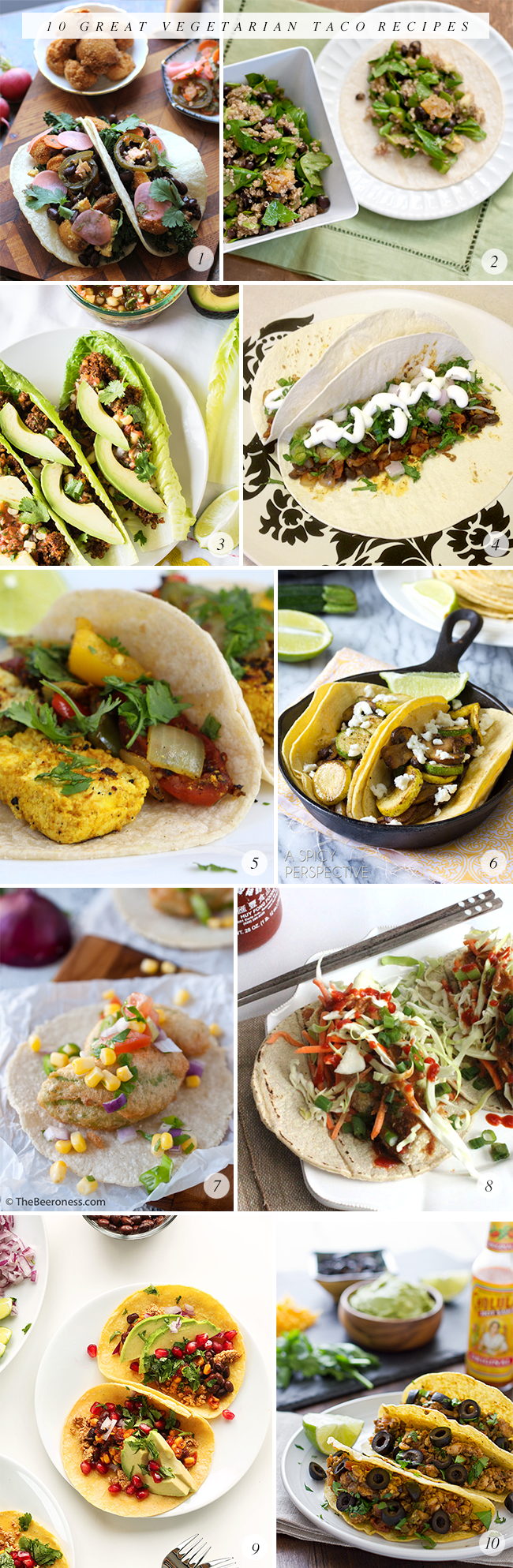 10 Great Vegetarian Taco Recipes (via Bubby and Bean)