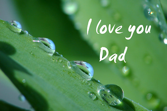 Wallpaper I Love You Daddy : I Love You Dad Fathers Day Wallpapers cool christian Wallpapers