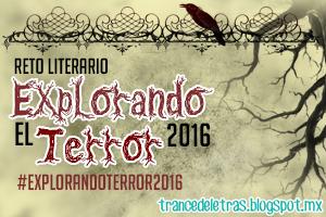 http://trancedeletras.blogspot.mx/2016/01/reto-literario-explorando-el-terror.html