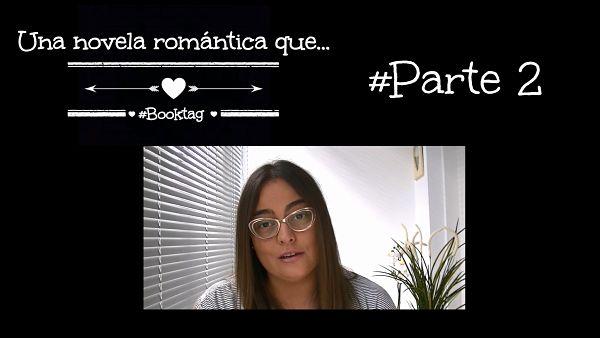 """Booktag """"Una novela romántica que..."""" Parte 2"""
