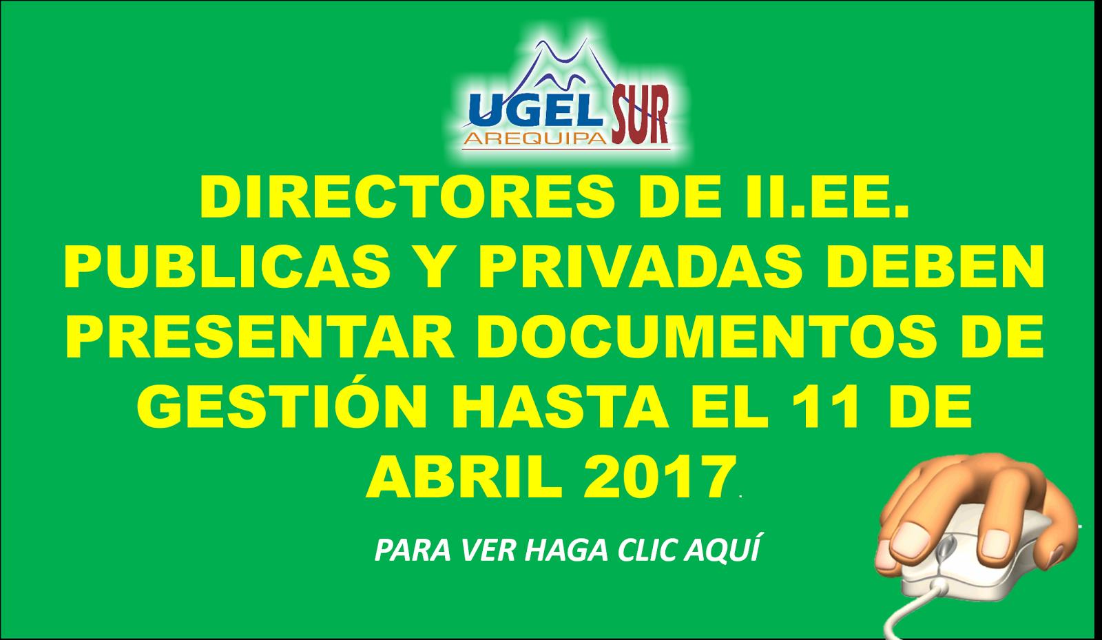 DIRECTORES DE II.EE. PUBLICAS Y PRIVADAS DEBEN PRESENTAR DOCUMENTOS DE GESTIÓN HASTA EL 11 DE ABRIL