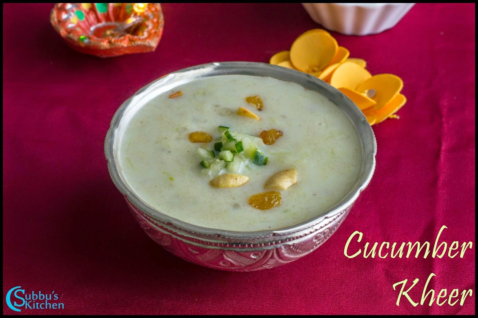 Cucumber Kheer Recipe   Vellarikkai Payasam Recipe
