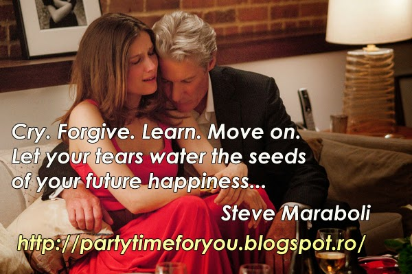 Cry. Forgive.  Learn.  Move on. Let your tears water the seeds of your future happiness...