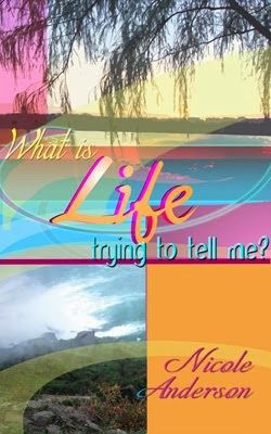 Cover:  What is Life trying to tell me?