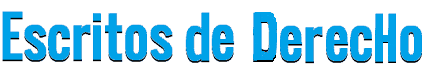 MODELOS DE ESCRITOS JUDICIALES- DEMANDAS ESCRITOS DE DERECHO