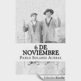 http://www.amazon.es/6-Noviembre-Pablo-Solares-Acebal-ebook/dp/B00HXJFVO6/ref=pd_rhf_gw_p_t_3_H7GJ