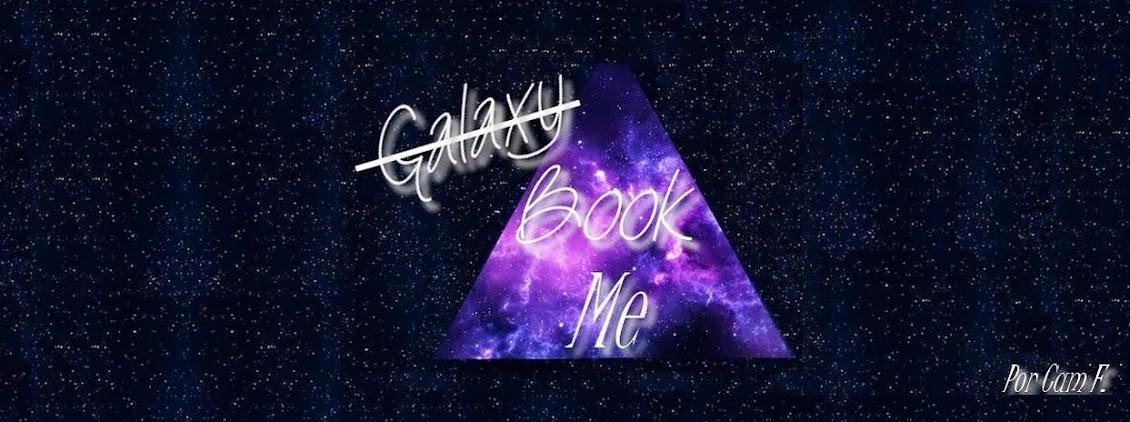 Galaxy Booke Me