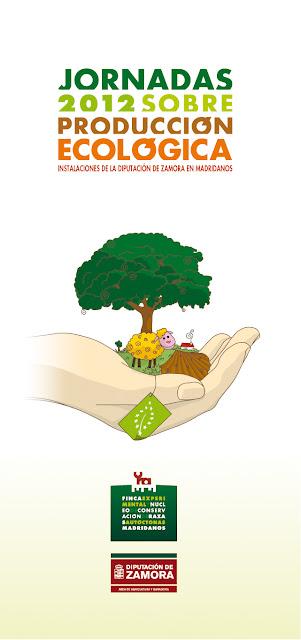 Jornadas producción ecológica Zamora 2012