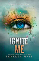 bookcover of IGNITE ME (Shatter Me #3) by Tahereh Mafi