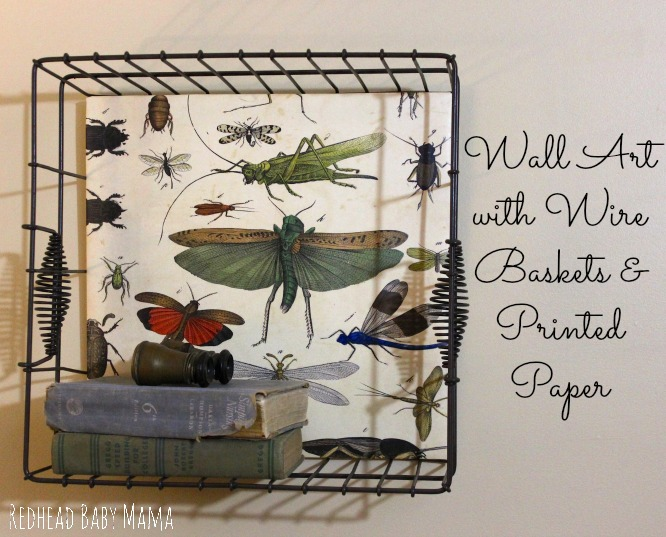 Make wall art with wire baskets and printed paper