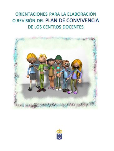http://www.gobiernodecanarias.org/opencmsweb/export/sites/educacion/web/.content/publicaciones/archivos/documento/orientaciones_elab_revision_plan_convivencia.pdf