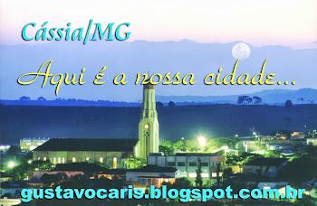 """Essa é a nossa cidade"""" Cássia-MG"""""""