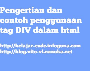 Pengertian dan contoh penggunaan tag div dalam html belajar code - Div tag in html ...