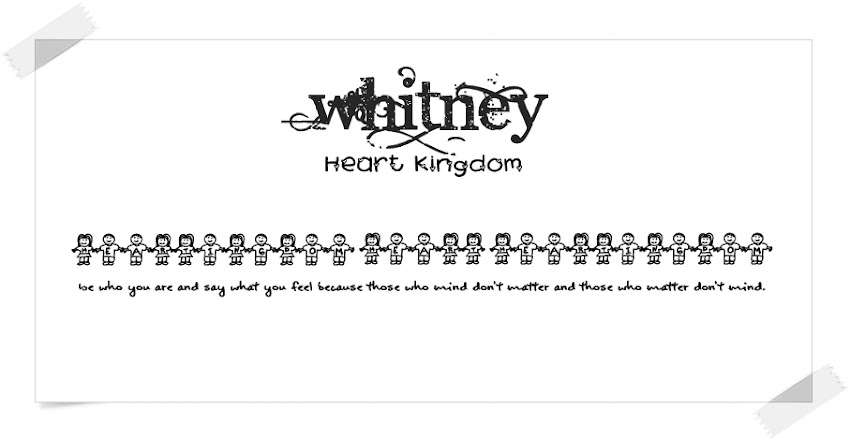 Whitney Heart Kingdom ♕