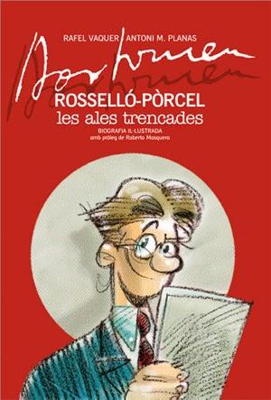 Bartomeu Rosselló-Pòrcel. Les ales trencades