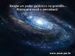 Poder galáctico da Gratidão...!!!