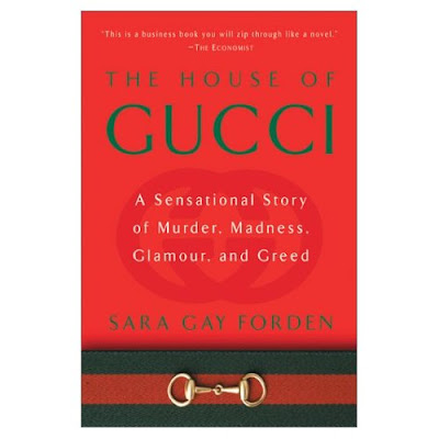 Book Review - The House of Gucci: Murder, Glamour, Greed