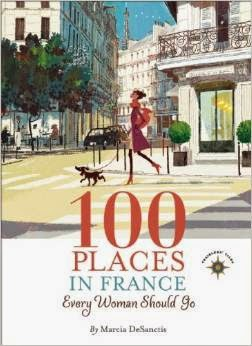 100 Places in France Every Woman Should Go cover' style=