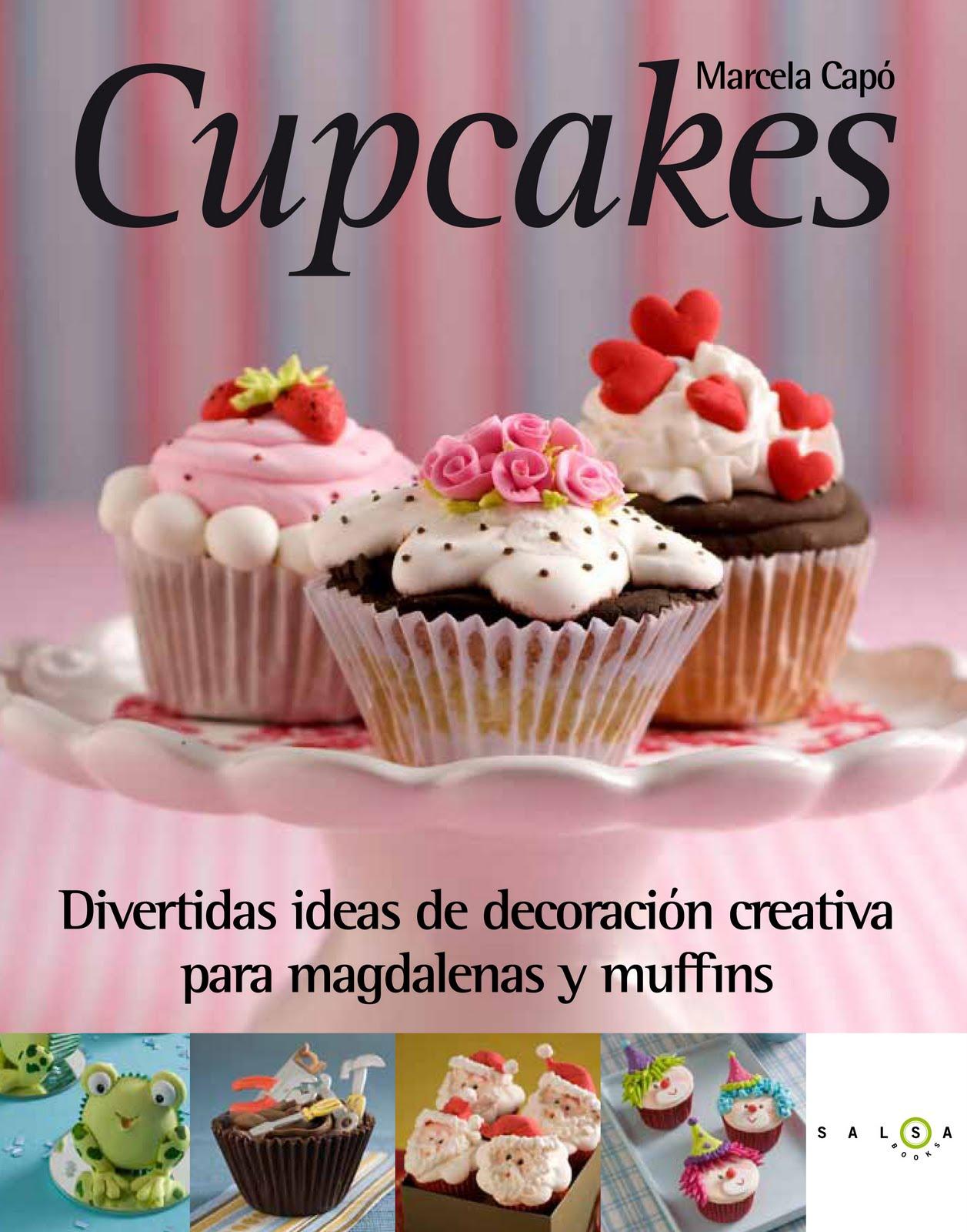 ... en Azúcar: YA TENEMOS A LA VENTA EL LIBRO CUPCAKES DE MARCELA CAPÓ