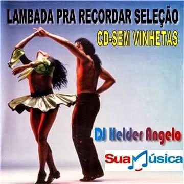 CD - LAMBADA PRA RECORDAR SELEÇÃO