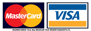 MEXICAN TILE RENEW HAS BEEN HAPPY TO TAKE MASTER CARD OR VISA SINCE 1995