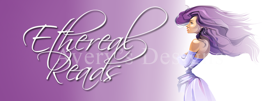 Avery's Designs: Ethereal Reads
