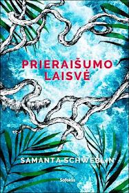 """Šiuo metu skaitau: Samanta Schweblin """"Prieraišumo laisvė"""""""