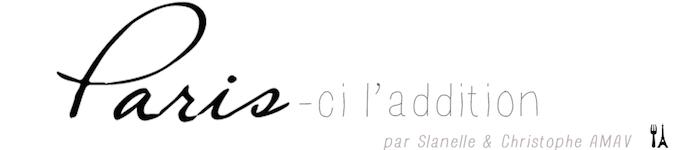 Paris-ci l'addition - Les restaurants de Paris vus par Slanelle et Christophe AMAV