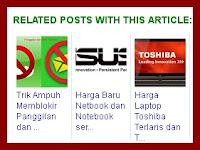 Cara Sangat Mudah Memasang Related Post with Thumbnail di Bawah Postingan