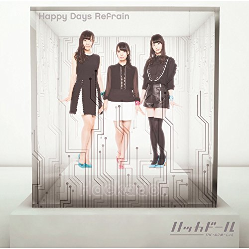 [Single] ハッカドール – Happy Days Refrain (2015.11.25/MP3/RAR)