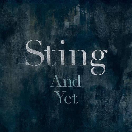 Sting - And Yet - copertina traduzione testo video download