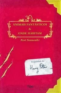 Joana leu: Animais fantásticos e onde habitam, de Newt Scarmander (J. K. Rowling)