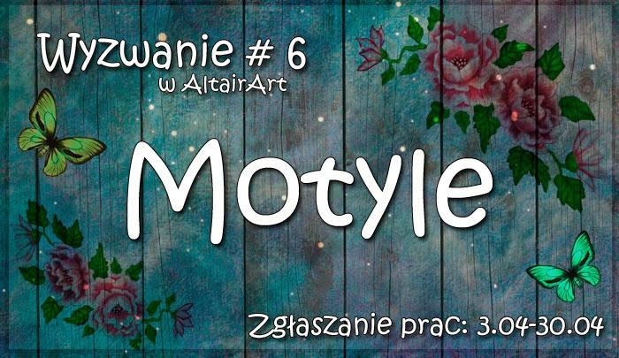 http://altair-art.blogspot.com/2015/04/wyzwanie-6-motyle.html