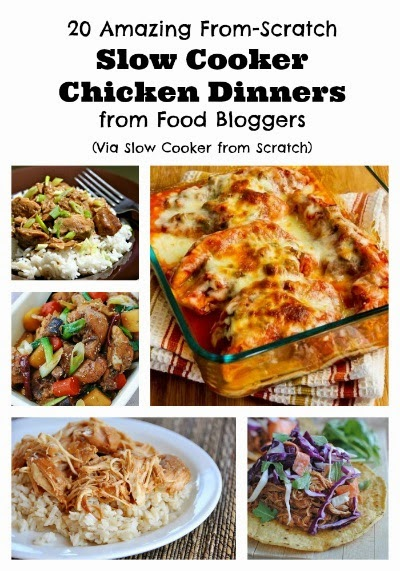 20 Amazing From-Scratch Chicken Dinners to Make in the CrockPot found on SlowCookerFromScratch.com