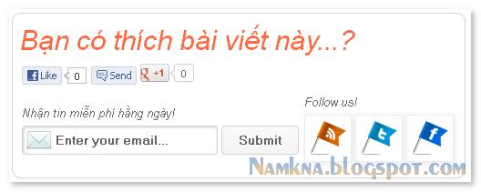 hộp like và đăng ký cuối bài viết - Like, Subscription box for blogger