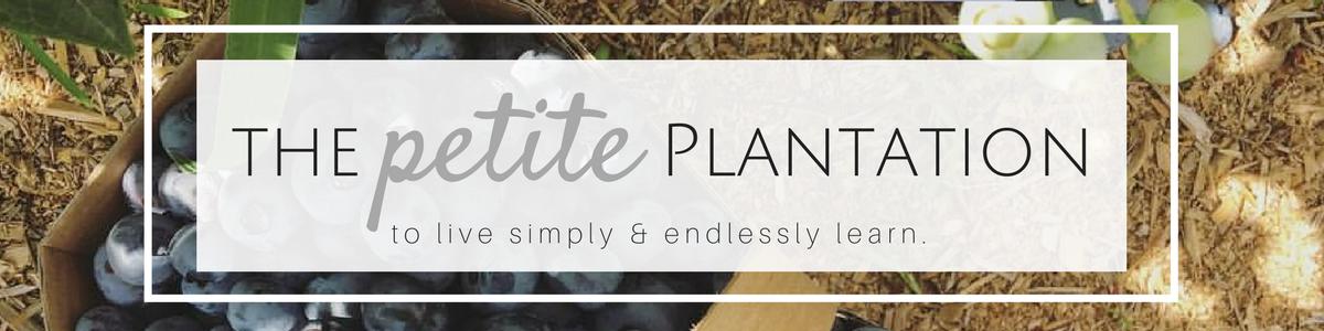 The Petite Plantation