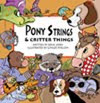 Pony Strings & Critter Things