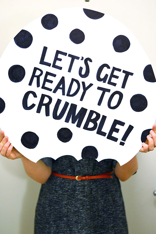 let's get ready to crumble cookie sign