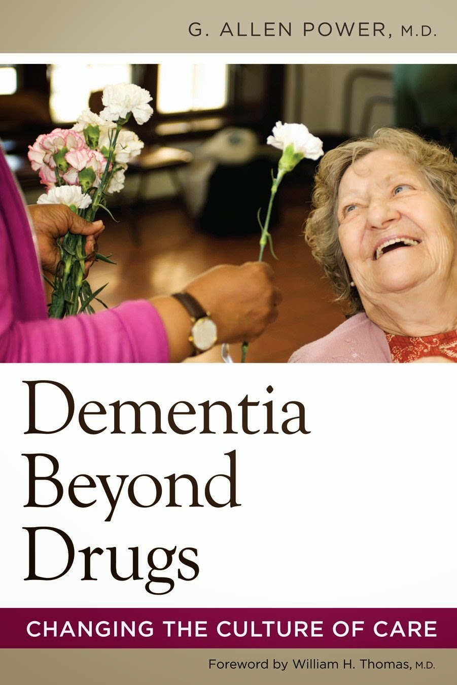 "Book Cover of ""Dementia Beyond Drugs: Changing the Culture of Care"""