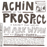 Mark Wynn 'Achin' at the Prospect'