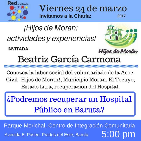 """La @RedOrgbaruta invita a la Charla sobre """"Los Hijos de Moran"""", como se recupero un Hospital en Lar"""