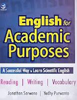 AJIBAYUSTORE  Judul Buku : English for Academic Purposes Pengarang : Jonathan Sarwono – Yudhy Purwanto Penerbit : ANDI