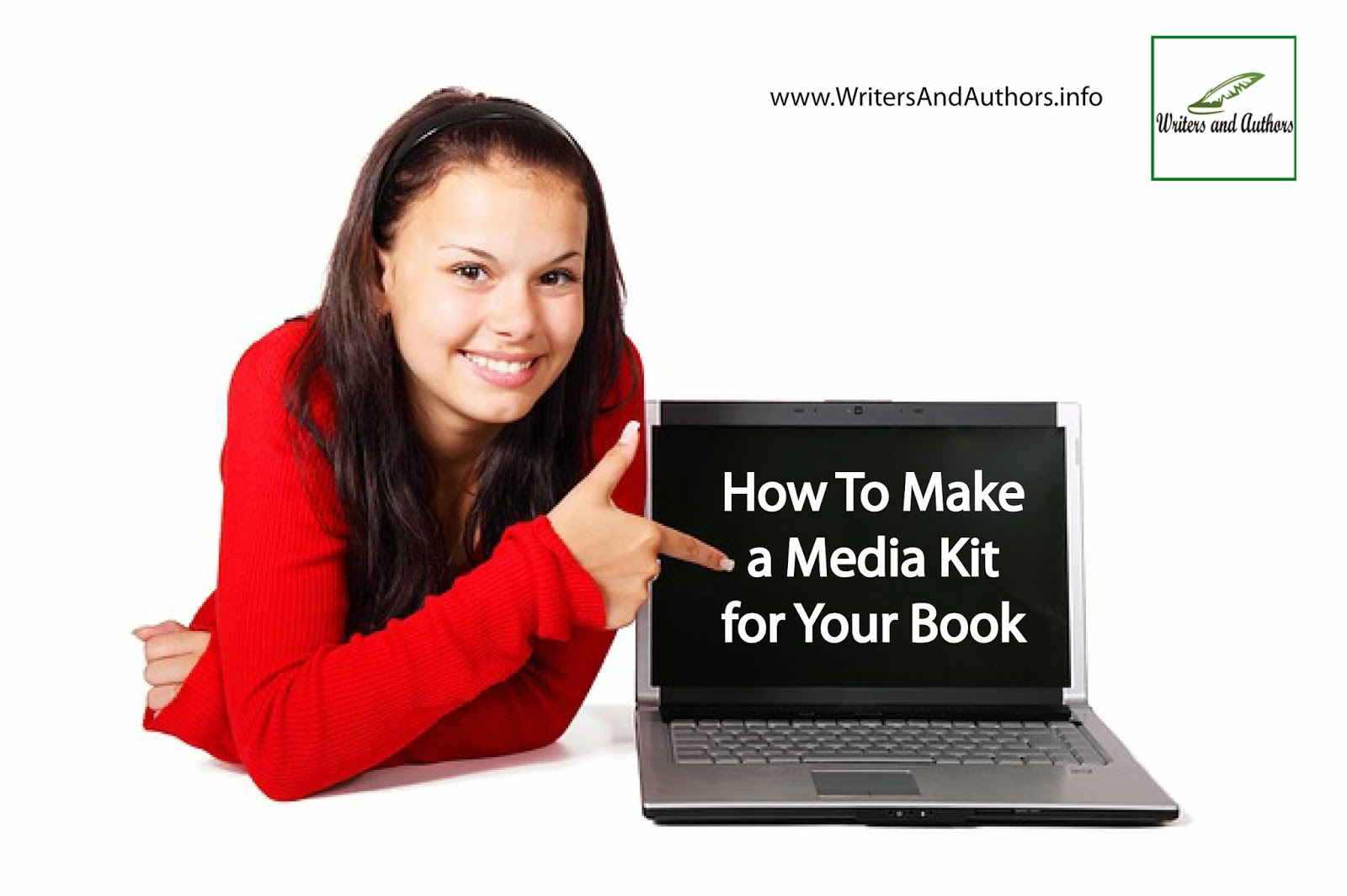 How To Make a Media Kit for Your Book, www.WritersAndAuthors.info #Authors #Books